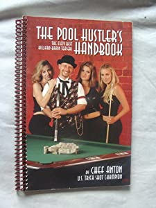 The Pool Hustler's Handbook: The Fifty Best Billiard Brain Teasers Dave Thomson, Sebastien Pauchon