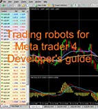 Trading robots for Meta Trader 7. Developer's guide