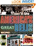 America's Great Delis: Recipes and Tr...