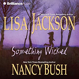 Something Wicked | [Lisa Jackson, Nancy Bush]