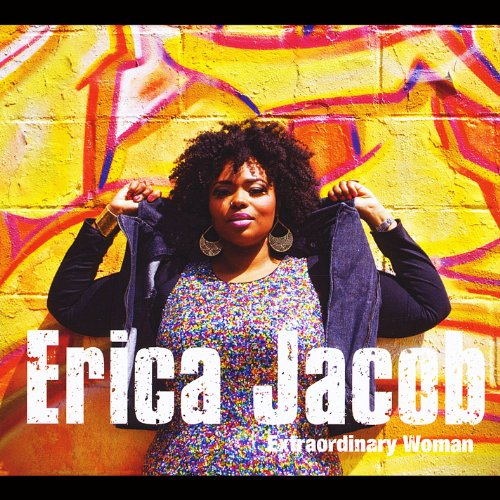 Erica Jacob - Extraordinary Woman