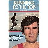 Title: Running to the topby Derek Clayton
