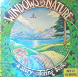 img - for Windows of Nature: A Story-Coloring Book by Stillwater, Michael (1987) Paperback book / textbook / text book