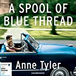 A Spool of Blue Thread | Anne Tyler