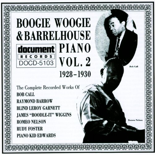 Boogie Woogie & Barrelhouse Piano Vol. 2 (1928-1930)