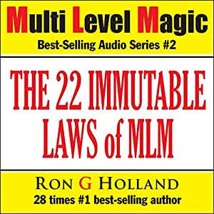The 22 Immutable Laws of MLM: Shattering the Myths - Multi Level Magic book two Hörbuch