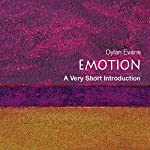 Emotion - The Science of Sentiment: A Very Short Introduction   Dylan Evans