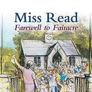 Farewell to Fairacre Audiobook
