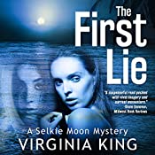 The First Lie: Selkie Moon Mystery Series, Book 1 | [Virginia King]