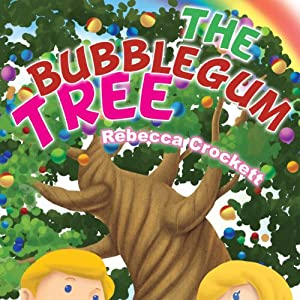 The Bubblegum Tree | [Rebecca Crockett]