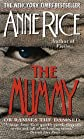 The Mummy or Ramses the Damned [Mass Market Paperback]