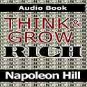 Think and Grow Rich (       UNABRIDGED) by Napoleon Hill Narrated by Jason McCoy