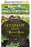 The Ultimate Guide To Raised Beds (English Edition)