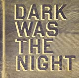 Dark Was The Night: Red Hot Compilation [VINYL] Various Artists
