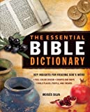 The Essential Bible Dictionary: Key Insights for Reading Gods Word (Essential Bible Companion Series)