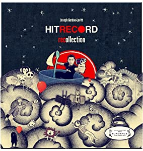 HitRECord Recollection Vol. 1