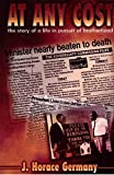 img - for At Any Cost: The Story of a Life in Pursuit of Brotherhood by J. Horace Germany (2001-05-03) book / textbook / text book