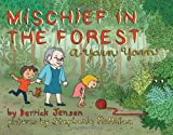 Mischief in the Forest: A Yarn Yarn (Flashpoint Press) (1604860812) by Jensen, Derrick