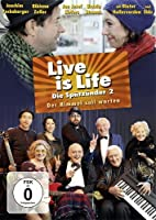 Live is Life - Die Sp�tz�nder 2