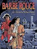 echange, troc Christian Perrissin, Marc Bourgne - Barbe Rouge, tome 28 : Le Secret d'Elisas Paris