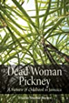 Dead Woman Pickney (Life Writing)