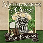 Michelangelo's Ghost: Jaya Jones Treasure Hunt Mystery Series, Book 4 | Gigi Pandian