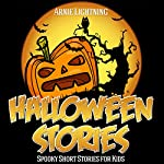 Halloween Stories for Kids: Scary Halloween Short Stories, Activities, Jokes, and More!: Haunted Halloween Fun, Book 1 | Arnie Lightning