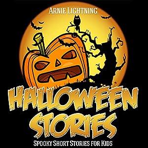 Halloween Stories for Kids: Scary Halloween Short Stories, Activities, Jokes, and More! Audiobook