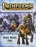 Pathfinder Adventure Path: Reign of Winter Part 3 - Maiden, Mother, Crone (1601254946) by Hitchcock, Tim