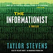 The Informationist: A Vanessa Michael Munroe Novel, Book 1 | [Taylor Stevens]