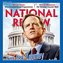 National Review- September 12, 2016 Periodical by  National Review Narrated by Mark Ashby