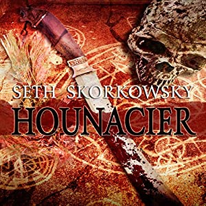 Hounacier: Valducan, Book 2 (       UNABRIDGED) by Seth Skorkowsky Narrated by R. C. Bray