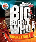 img - for Sports Illustrated Kids Big Book of Who Basketball book / textbook / text book