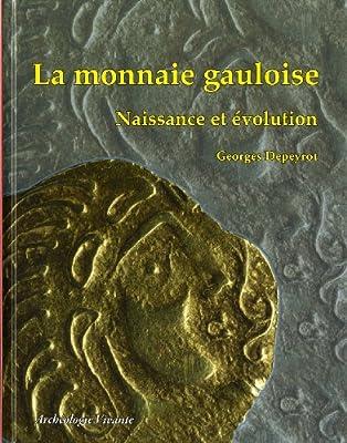 La monnaie gauloise par Georges Depeyrot