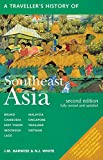 A Travellers History of Southeast Asia (The Travellers History Series)