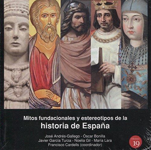 mitos-fundacionales-y-estereotipos-de-la-historia-de-espana