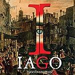 Iago: A Novel | David Snodin