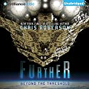 Further: Beyond the Threshold Audiobook by Chris Roberson Narrated by Jeff Crawford