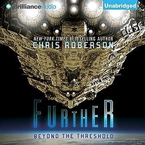 Further: Beyond the Threshold | [Chris Roberson]