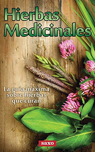 hierbas-medicinales-la-guia-maxima-sobre-hierbas-que-curan