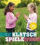 Klatschspiele: Reime und Lieder f�r f...