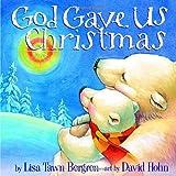 God Gave Us Christmas