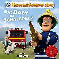 Das Baby im Schafspelz (Feuerwehrmann Sam, Folgen 6-10) Hörbuch