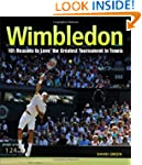 Wimbledon: 101 Reasons to Love Tennis...