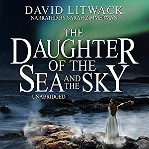 The Daughter of the Sea and the Sky Audiobook