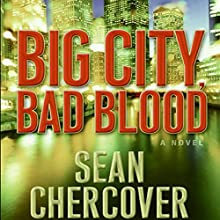 Big City, Bad Blood (       UNABRIDGED) by Sean Chercover Narrated by Joe Barrett