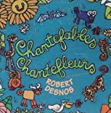 echange, troc Robert Desnos & Jean Tardieu, Anne et Gilles - Chantefables Chantefleurs
