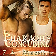 The Pharaoh's Concubine Audiobook by Z. A. Maxfield Narrated by Noah Michael Levine