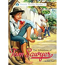 The Adventures of Tom Sawyer (       UNABRIDGED) by Mark Twain Narrated by Rashid Raza