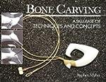 Bone Carving: A Skillbase of Techniqu...
